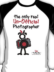 Red - The New Guy - The only real Un-Official Photographer T-Shirt