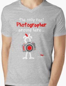 Red - The New Guy - The only real Photographer around here .. Mens V-Neck T-Shirt