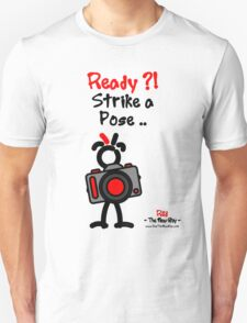 Red - The New Guy - Ready ?! Strike a Pose .. T-Shirt