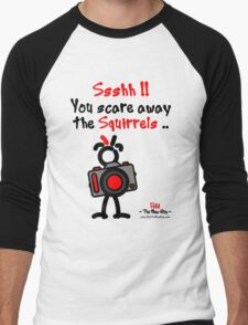 Red - The New Guy - Ssshh!! You scare away the Squirrels .. Men's Baseball ¾ T-Shirt