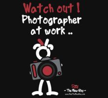 Red - The New Guy - Watch out ! Photographer at work .. by RedTheNewGuy
