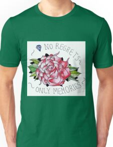 No regrets, only memories. Unisex T-Shirt