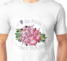 No regrets, only memories. Unisex T-Shirt