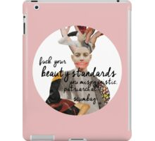 F*** Your Beauty Standards iPad Case/Skin