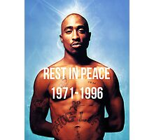 Rest In Peace Tupac Shakur  Photographic Print