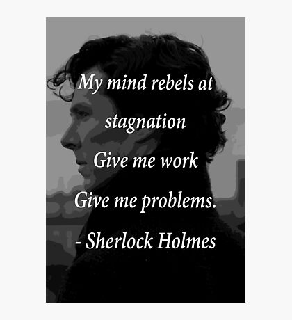 Sherlock Benedict Cumberbatch Quote Photographic Print