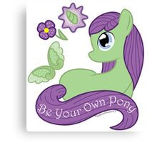 Be Your Own Pony (Ladies) Canvas Print