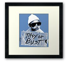 Titty or Bust Framed Print