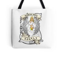 White Sack Angels: Defiance Forever! Tote Bag