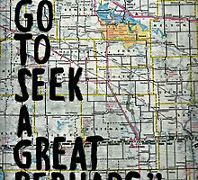 I Go to Seek a Great Perhaps Quote  by LizzyONE20
