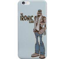 The Ironic Giant iPhone Case/Skin
