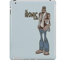 The Ironic Giant iPad Case/Skin