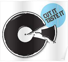Cut it / Taste it Poster