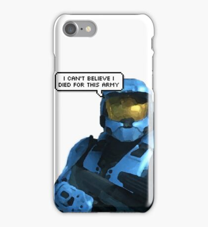 i can't believe i died for this iPhone Case/Skin