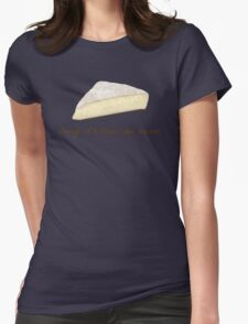 Fromage is French for Awesome. Womens Fitted T-Shirt
