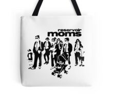 Reservoir Moms Tote Bag