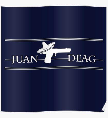 Juan Deag Poster