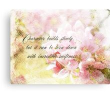 Character builds slowly Canvas Print