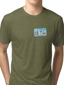 shit blue Tri-blend T-Shirt