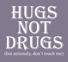 Hugs Not Drugs, White Kids Clothes