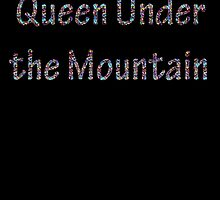 Queen Under the Mountain - Nebula by CoppersMama