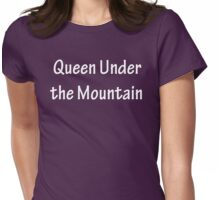 Queen Under the Mountain - White Womens Fitted T-Shirt