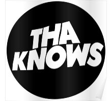 Tha Knows Poster