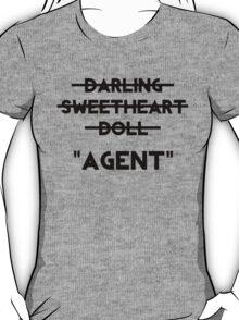 Don't Call Me Darling T-Shirt