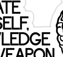 Knowledge is a weapon Sticker