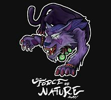 I'm A Force of Nature, Baby! T-Shirt