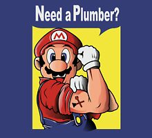 NEED A PLUMBER? MARIO VERSION Unisex T-Shirt