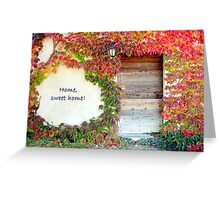 home, sweet home Greeting Card