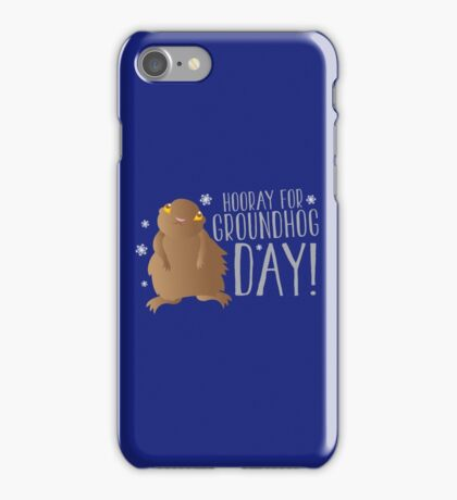 HOORAY FOR GROUNDHOG DAY! with cute little groundhog and snowflakes iPhone Case/Skin