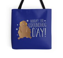HOORAY FOR GROUNDHOG DAY! with cute little groundhog and snowflakes Tote Bag