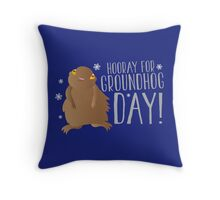 HOORAY FOR GROUNDHOG DAY! with cute little groundhog and snowflakes Throw Pillow