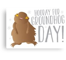HOORAY FOR GROUNDHOG DAY! with cute little groundhog and snowflakes Canvas Print