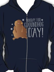 HOORAY FOR GROUNDHOG DAY! with cute little groundhog and snowflakes T-Shirt