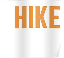 Burn Off The Crazy Hike T-shirt Poster