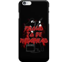 Proud to be metalhead iPhone Case/Skin