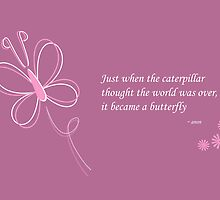 The Butterfly Quote by Louise Parton