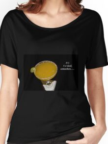 It's Five O'Clock Somewhere Women's Relaxed Fit T-Shirt
