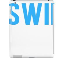 Burn Off The Crazy Swim T-shirt iPad Case/Skin