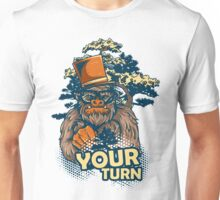 Your Turn Unisex T-Shirt