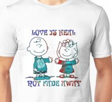 Not fade away 2  Unisex T-Shirt