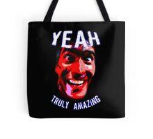 Yeah, Truly Amazing! Tote Bag