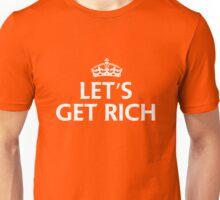 Let's Get Rich Unisex T-Shirt