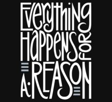 Everything Happens Black T-shirt by Mariana Musa