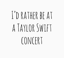 I'd rather be at a Taylor Swift concert Tank Top