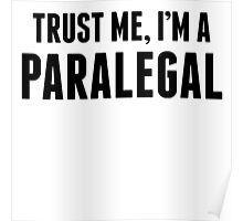 Trust Me I'm A Paralegal Poster