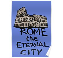 Rome the eternal city Poster